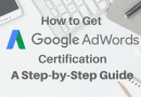 Tips to Get Google AdWords Certification